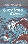 Quatre lettres d'amour par Niall Williams