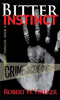 Bitter Instinct (Instinct Series Book 8) by [Walker, Robert W.]