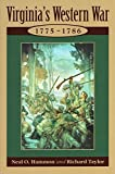 img - for Virginia's Western War: 1775-1786 by Neal O. Hammon (2002-08-01) book / textbook / text book