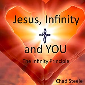 Jesus, Infinity and You Audiobook