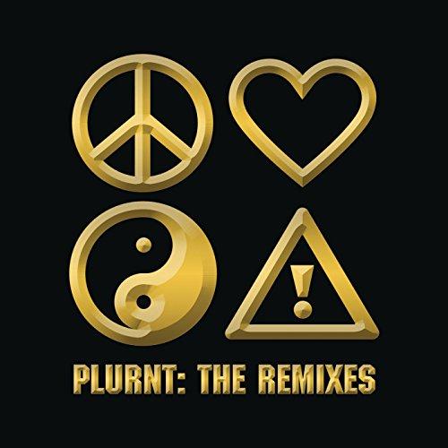 Plurnt: The Remixes [Explicit]