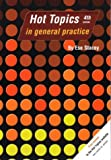 Hot Topics in General Practice, Ese Stacey, 1859960731