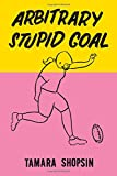img - for Arbitrary Stupid Goal book / textbook / text book