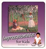 img - for Impressionists For Kids (Great Art for Kids Series) book / textbook / text book