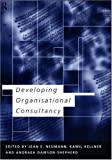 Developing Organizational Consultancy, Neumann, Jean E. and Kellner, Kamil, 041515703X