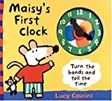 Maisy's First Clock, Lucy Cousins, 0763617881