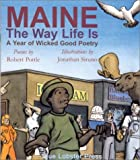 Maine: The Way Life Is, Robert Pottle, 0970956908