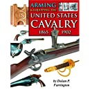 Arming&Equipping the UnitedStatesCavalry, 1865-1902
