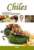 Chiles (La cocina de patricia quintana) (Spanish Edition)