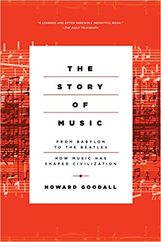 Howard Goodall - The Story of Music Audiobook