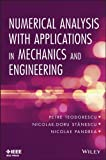 Numerical Analysis with Applications in Mechanics and Engineering