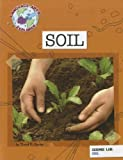 Science Lab: Soil (Explorer Library: Language Arts Explorer)