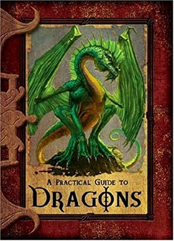 amazon com a practical guide to dragons practical guides rh amazon com a practical guide to clinical medicine a practical guide to monsters