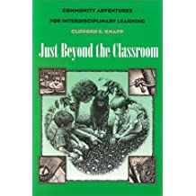 Just Beyond the Classroom: Community Adventures for Interdisciplinary Learning