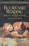 img - for Books and Reading: A Book of Quotations (Dover Thrift Editions) book / textbook / text book