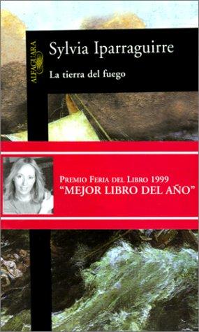 La Tierra Del Fuego/the Land of Fire (Spanish Edition)