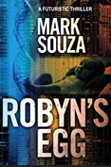 Robyn's Egg: A Futuristic Thriller Paperback