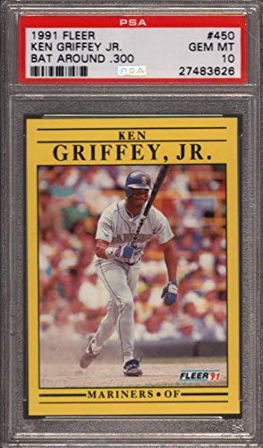 1991 FLEER #450 KEN GRIFFEY JR. HOF BAT AROUND .300 PSA 10 B2477534-626