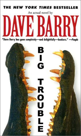 Image result for dave barry big trouble amazon