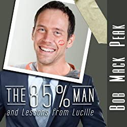 The 85% Man and Lessons from Lucille