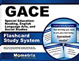 GACE Special Education: Reading, English Language Arts, and Social Studies Flashcard Study System: GACE Test Practice Questions & Exam Review for the ... for the Certification of Educators (Cards)