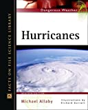 Hurricanes, Michael Allaby, 0816047952