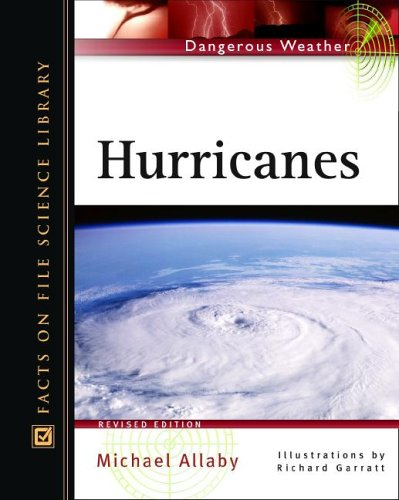 Hurricanes (Facts on File Dangerous Weather Series)