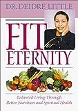 Fit for Eternity, Deidre Little, 0764226916