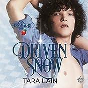 Driven Snow: Pennymaker Tales, Book 2 | Tara Lain