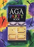 The Traditional Aga Party Book