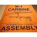 M-1 Carbine Do Everything Manual