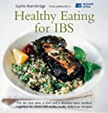 Healthy Eating for IBS, Sophie Braimbridge and Erica Jankovich, 1552856755