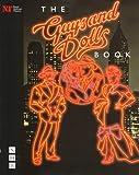 The Guys and Dolls Book, Matt Wolf, 1854593811
