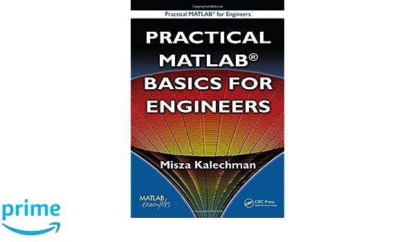 Practical MATLAB Basics for Engineers (Practical Matlab for Engineers)