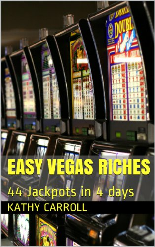 Easy Vegas Riches: 44 Jackpots in 4 Days