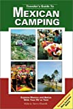 Traveler's Guide to Mexican Camping, Mike Church and Terri Church, 0965296865