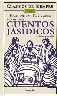 Los Mejores Cuentos Jasidicos (Spanish Edition)