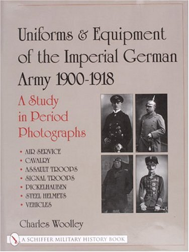 Uniforms & Equipment of the Imperial German Army 1900-1918: A Study in Period Photographs (v. 2) PDF