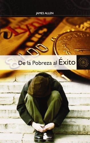 De la pobreza al exito (Spanish Edition)