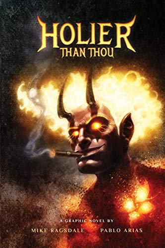 Holier Than Thou – Lucifer's Hilarious Midlife Crisis – Graphic Novel / Comic Book