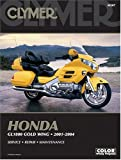 img - for Honda: GL1800 Gold Wing 2001-2004 (Clymer Motorcycle Repair) book / textbook / text book