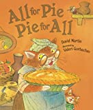 All for Pie, Pie for All, David Lozell Martin, 0763623938