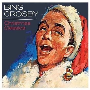 Bing Crosby Christmas.Christmas Classics