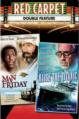 Red Carpet Double Feature (Man Friday / Raise the Titanic)