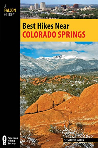 Best Hikes Near Colorado Springs (Best Hikes Near Series) by NATIONAL BOOK NETWRK
