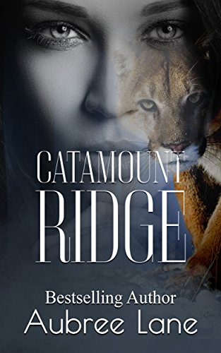 Catamount Ridge by [Lane, Aubree]