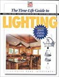 The Time-Life Guide to Lighting, , 0737003189