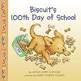 Biscuit's 100th Day of School, Alyssa Satin Capucilli, 0060794674
