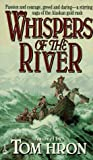 Whispers of the River, Tom Hron, 0451187806
