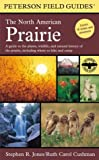 The North American Prairie, Stephen R. Jones and Ruth Carol Cushman, 0618179291